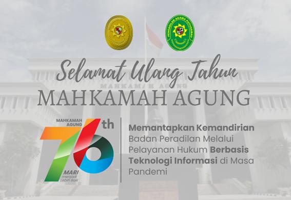 Peringatan Hari Ulang Tahun Mahkamah Agung yang ke – 76